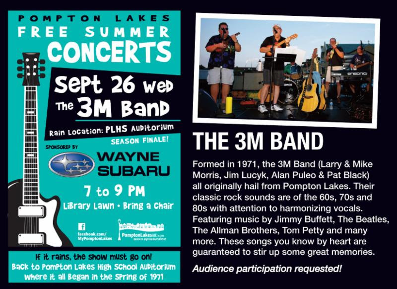 The Final 2018 BID Summer Concert will be held: Wednesday, September 26, 2018, 7 p.m. - 9 p.m. featuring : The 3M Band (in case of rain, concert will be held in the Pompton Lakes high school auditorium)