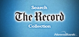 Search The Record Collection on NewsBank